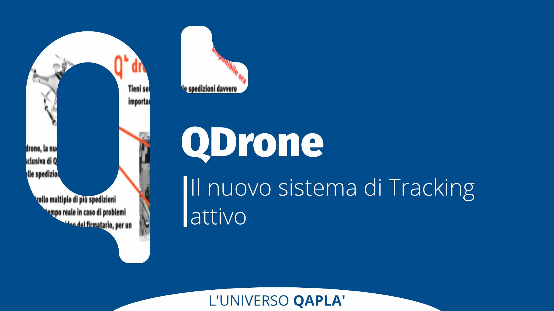Qapla' lancia Qdrone, il nuovo sistema di tracking attivo