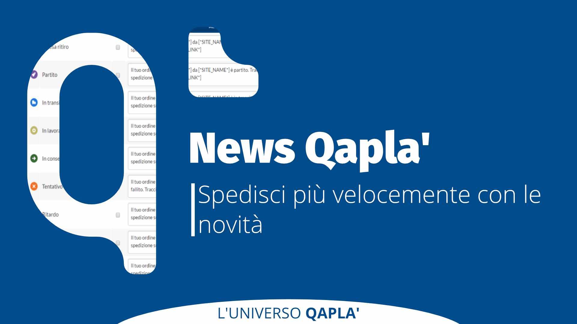 Spedisci più velocemente con le novità su Qapla'