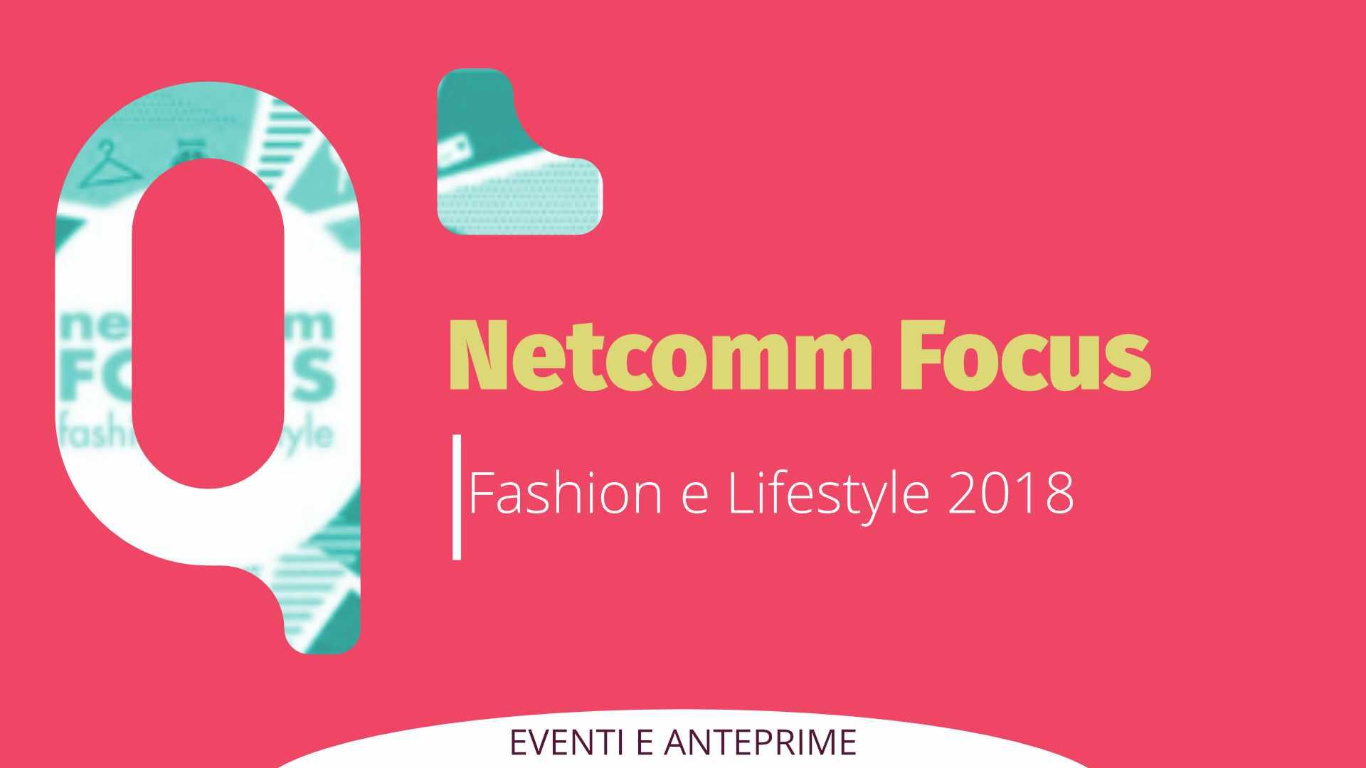 Netcomm Focus Fashion & Lifestyle 2018