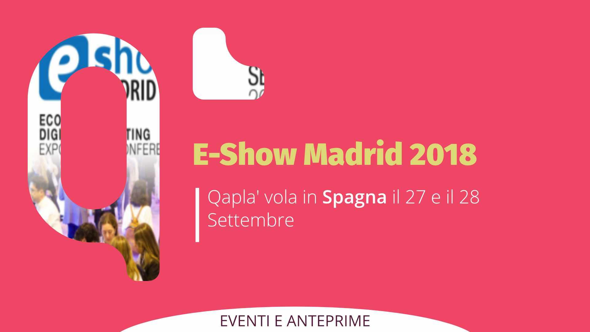 Qapla' vola in Spagna: E-SHOW MADRID 2018