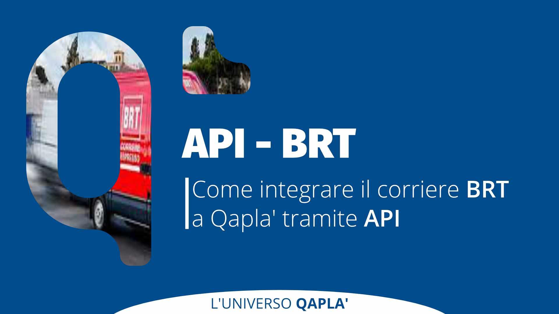 API per integrare BRT su Qapla'
