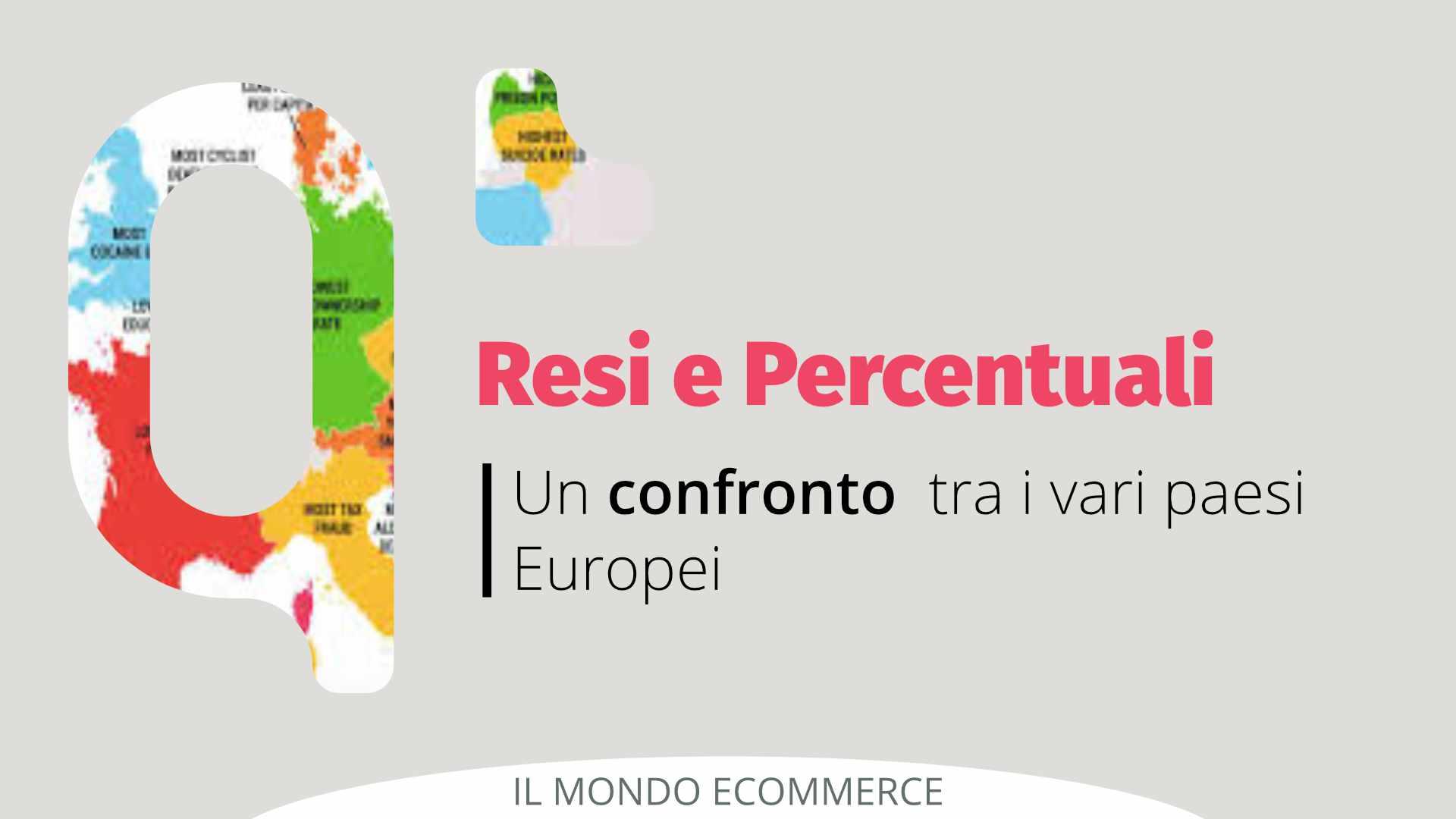 Resi e percentuali: un confronto tra i Paesi Europei