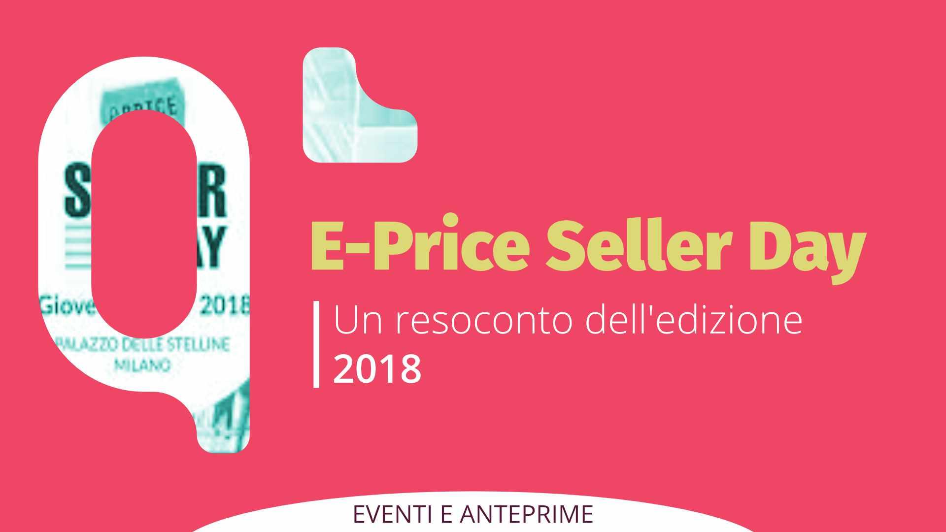 E-Price Seller Day 2018: un Resoconto