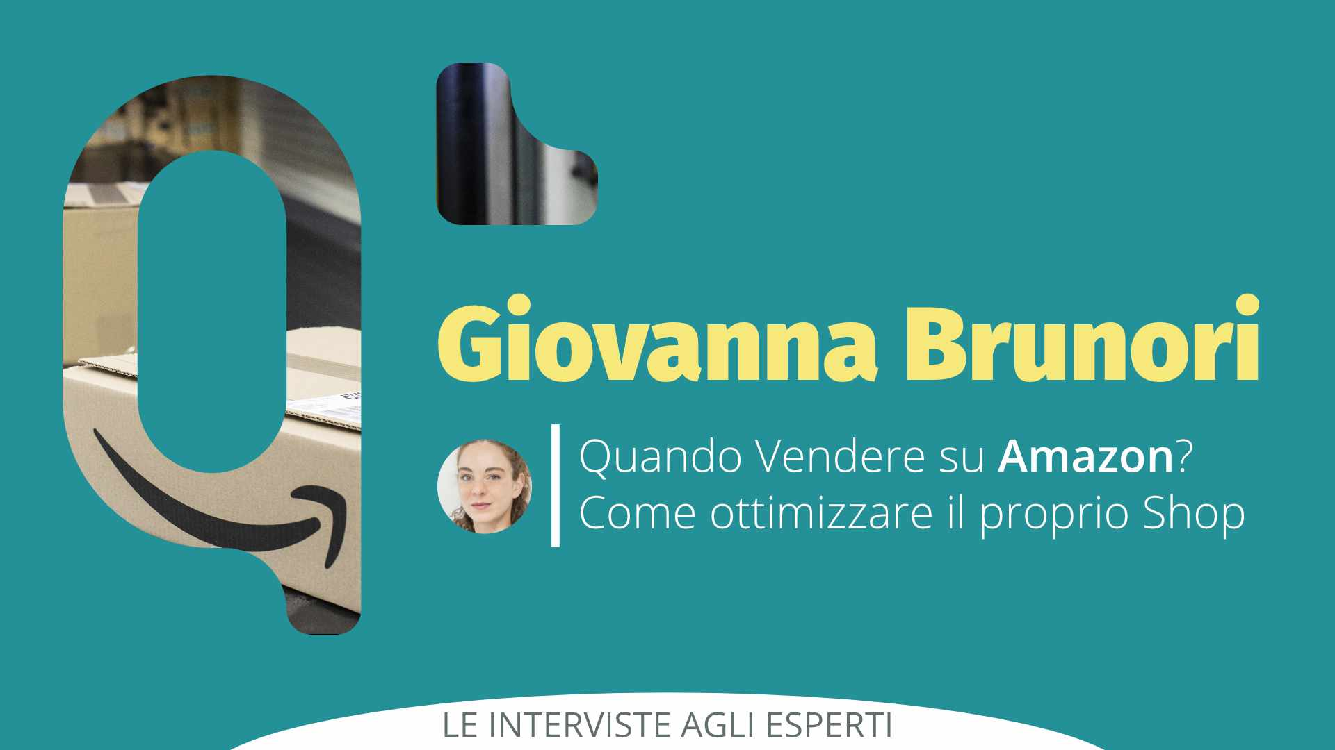 Quando Vendere su Amazon?  Intervista a Giovanna Brunori