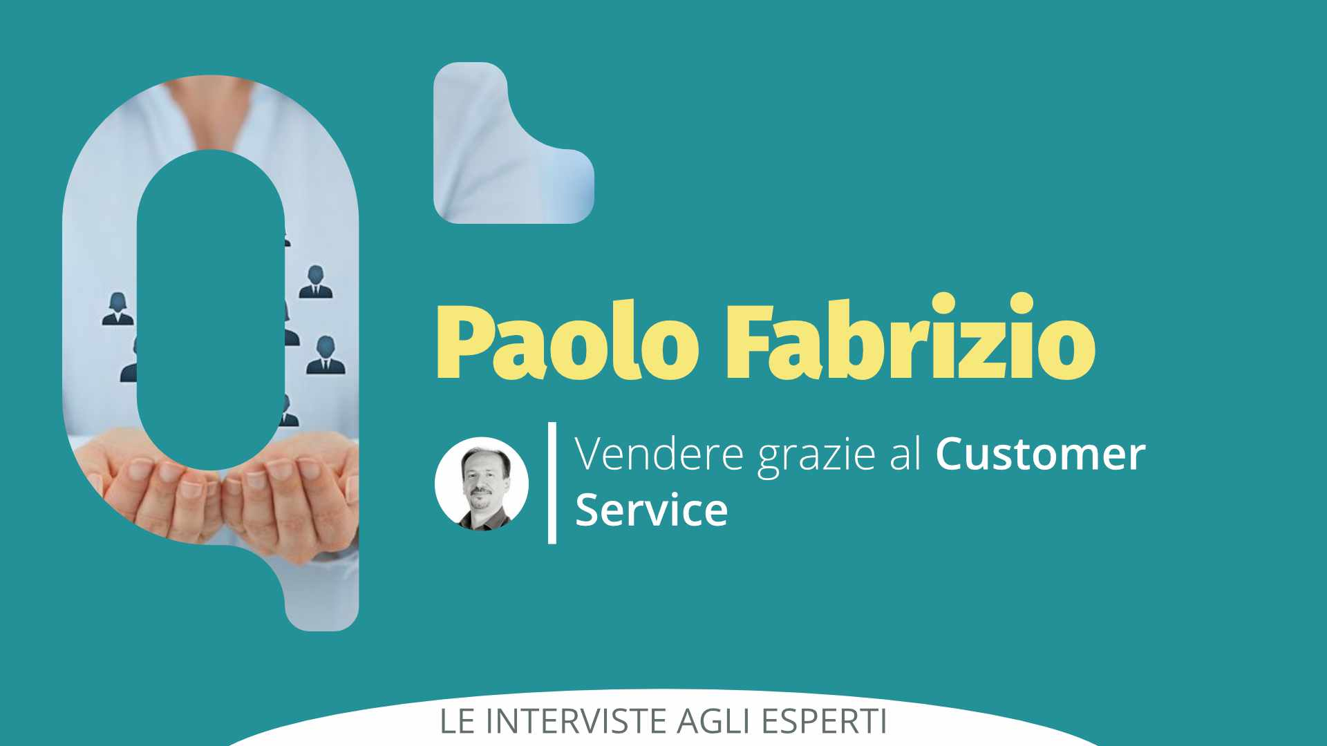 Vendere grazie al Customer Service: Intervista a Paolo Fabrizio