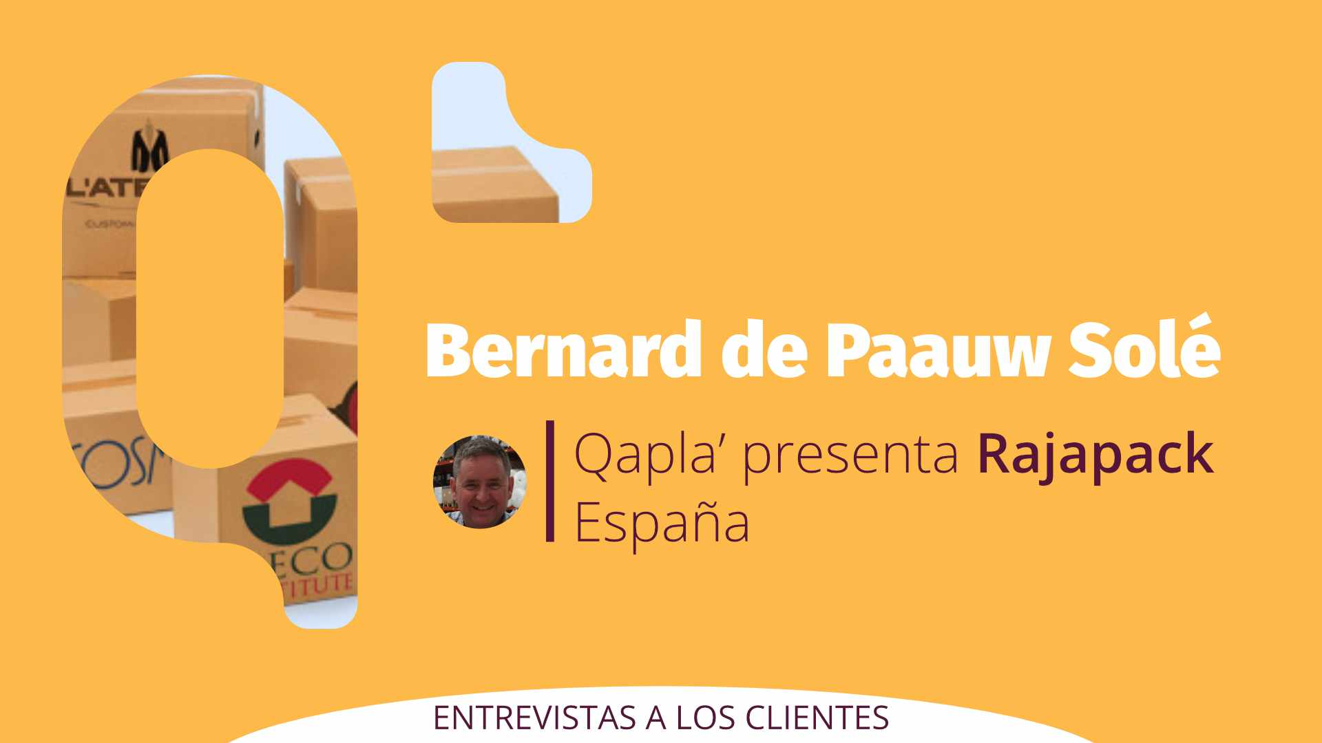 Qapla' presenta Rajapack España: Entrevista a Bernard de Paauw Solé