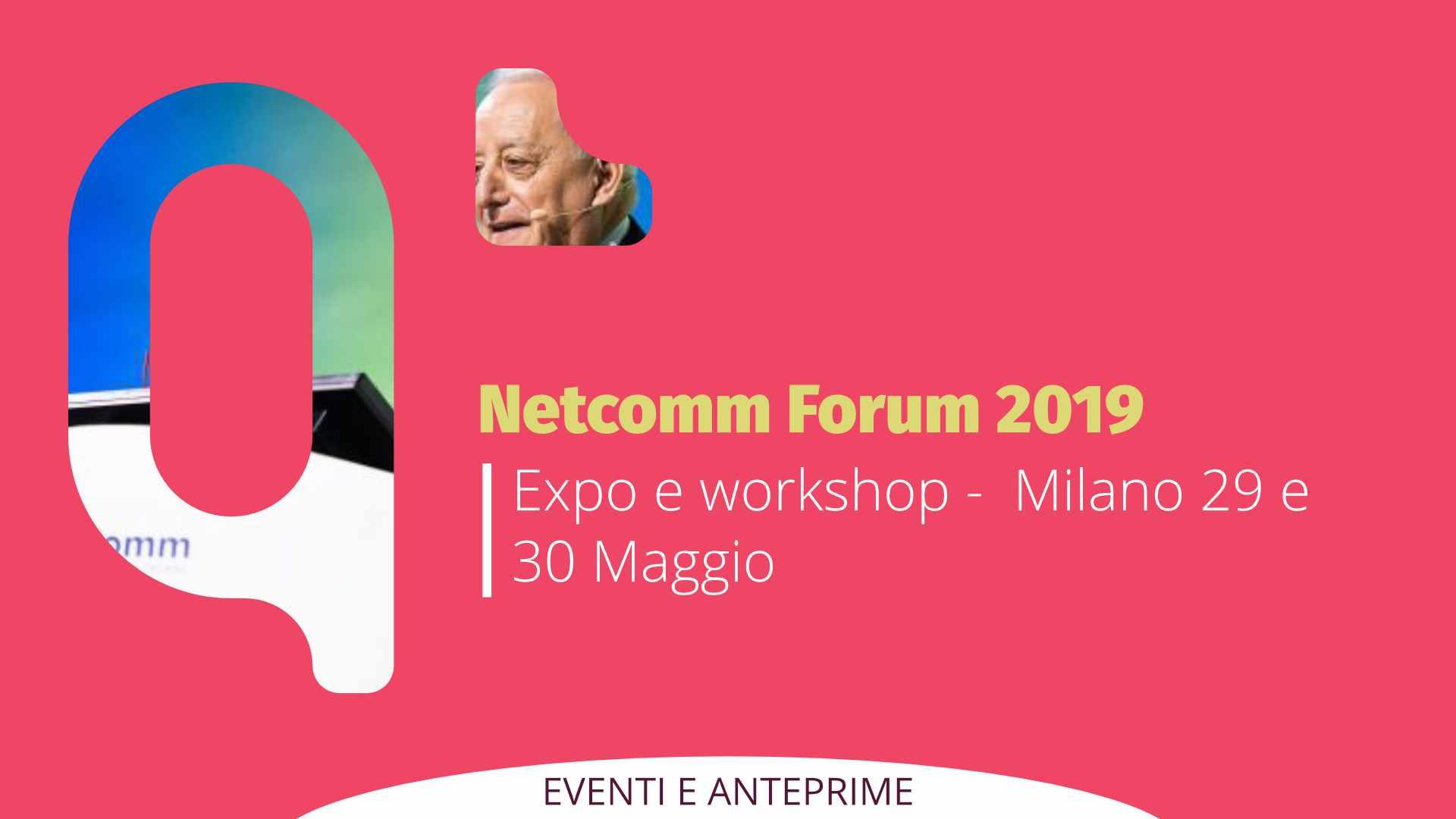 Qapla' a Netcomm Forum 2019: expo e workshop