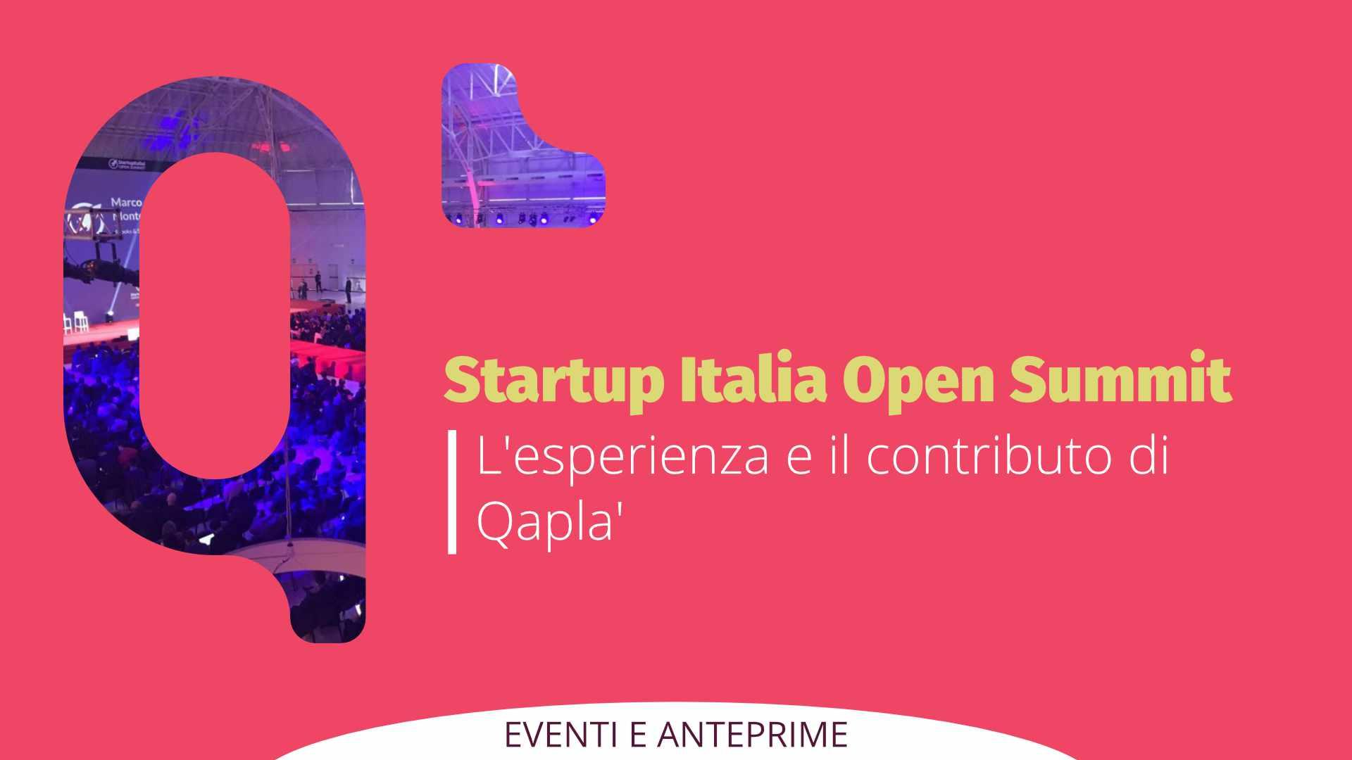 Startup Italia Open Summit – Firenze: l'esperienza e il contributo di Qapla'