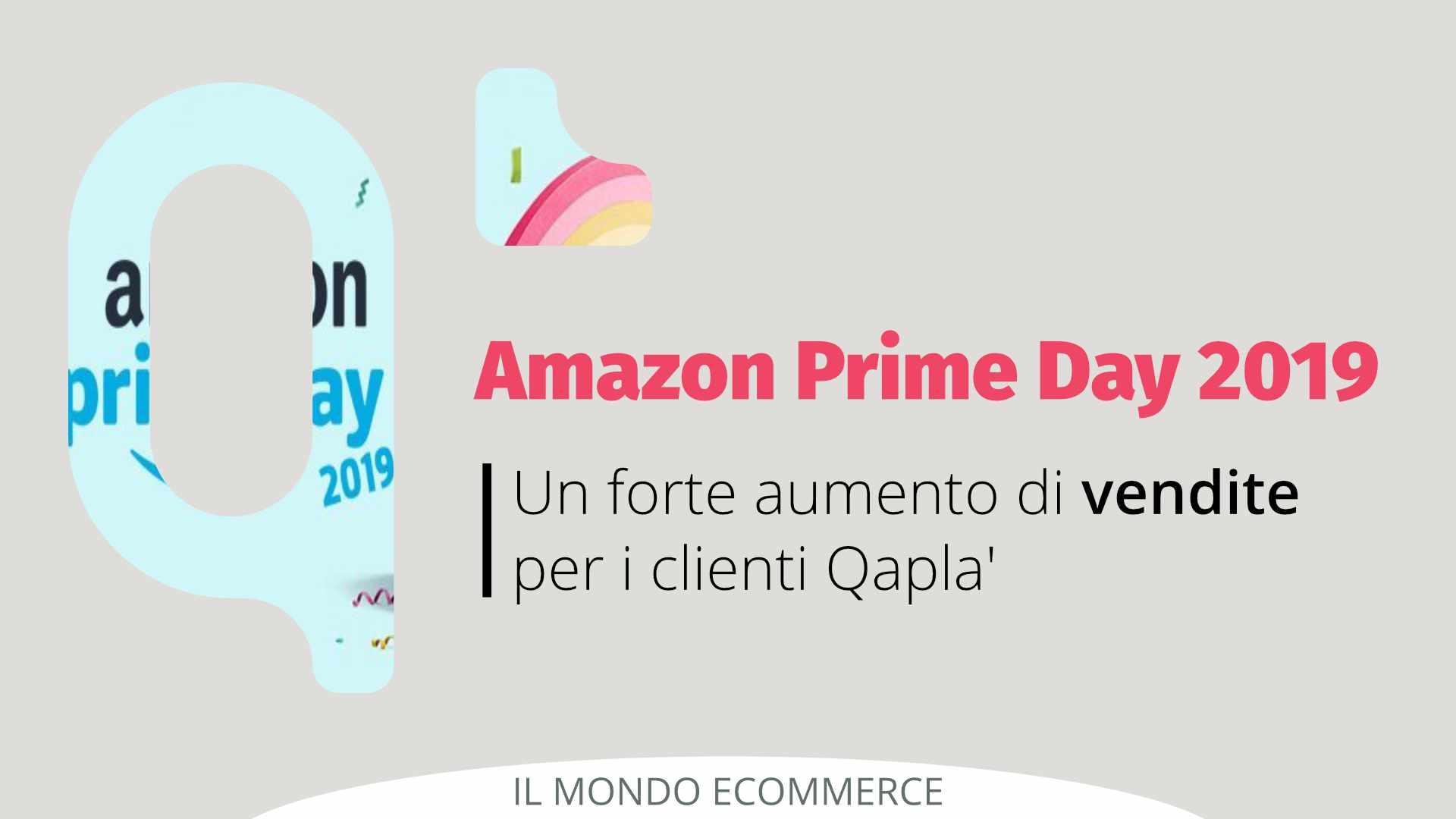 Amazon Prime Day 2019: boom di vendite per i clienti Qapla'
