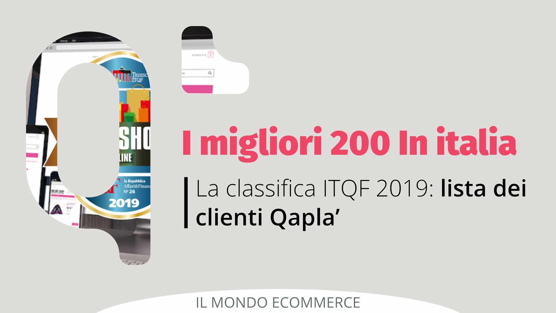 La classifica ITQF dei migliori 200 eCommerce Italiani: il 10% sono clienti Qapla'