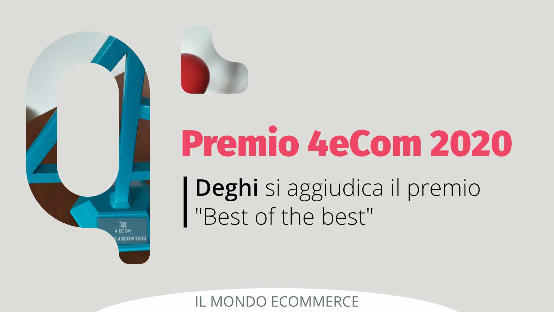 Premio 4eCom 2020: trionfa Deghi come Best of the Best