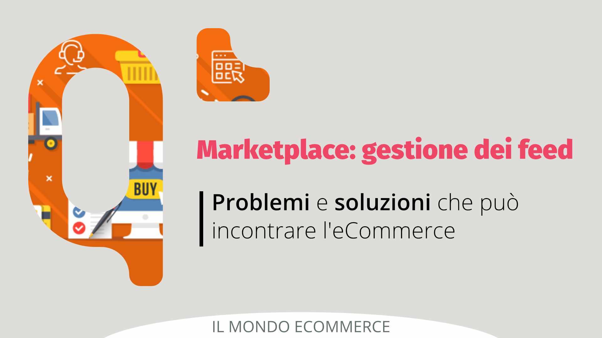 Gestione del feed: evita gli errori più comuni per vendere nei marketplace