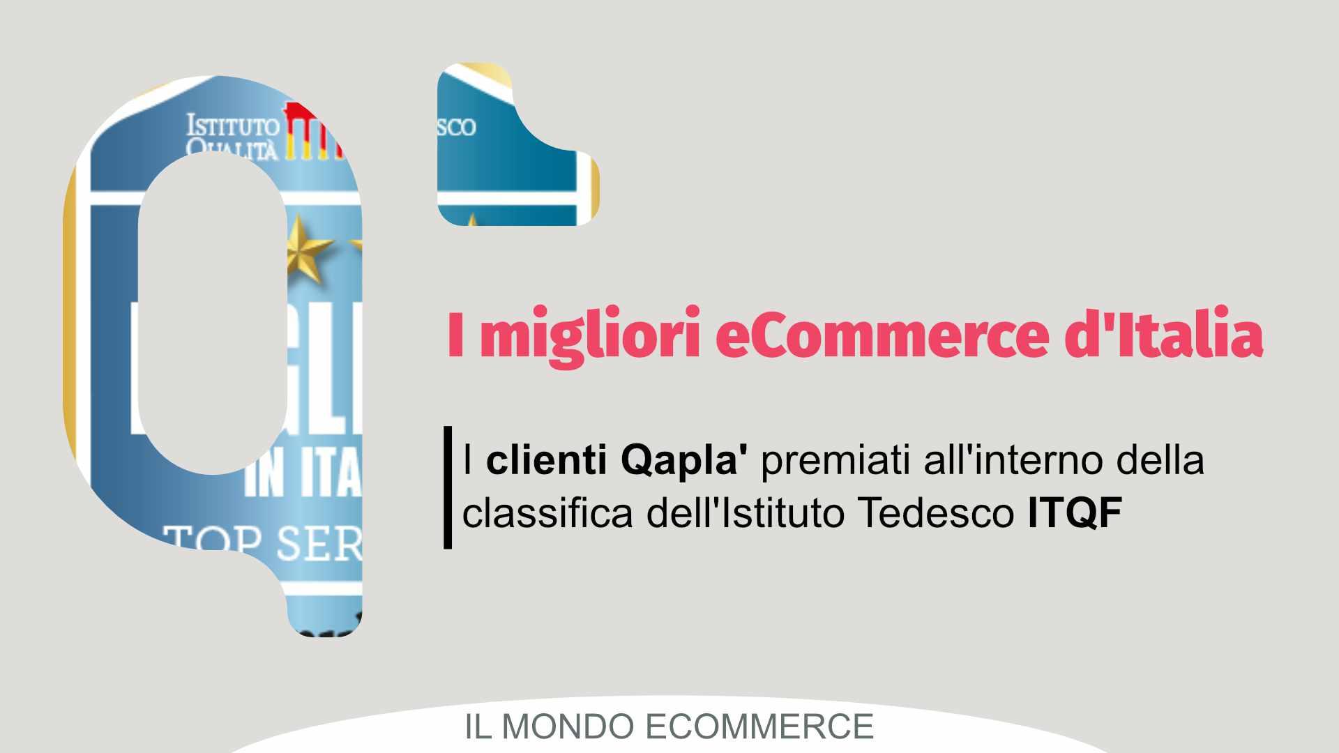 I migliori e-commerce d'Italia secondo ITQF - lista dei clienti Qapla'