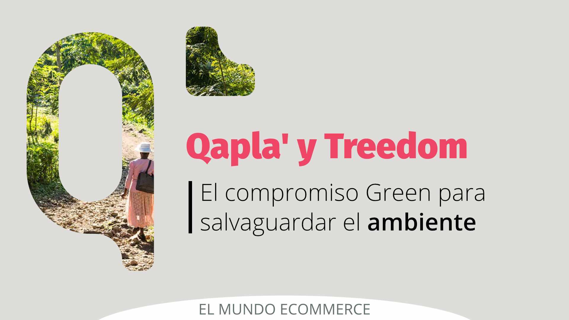 Qapla' y el compromiso Green para proteger el medioambiente