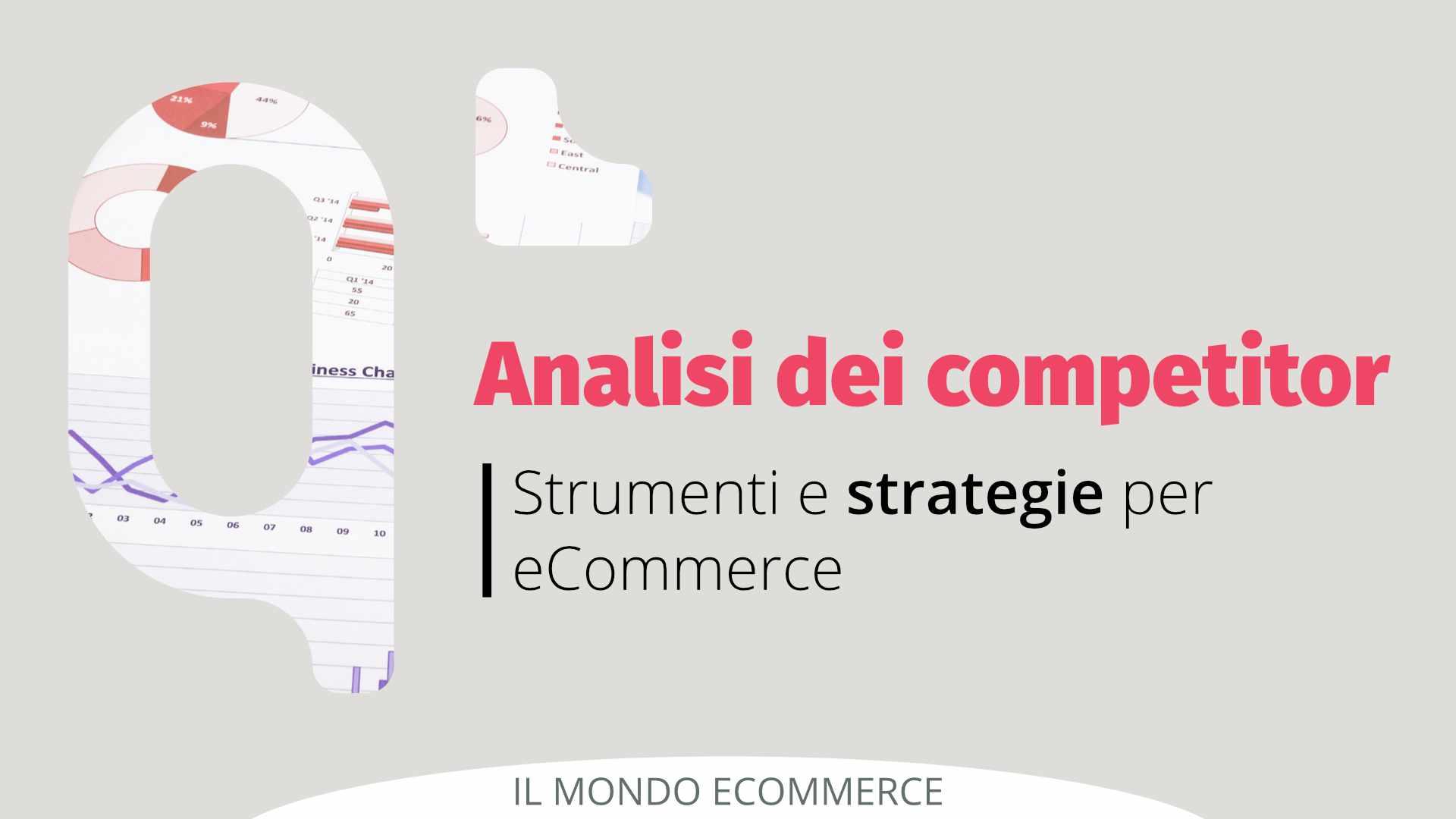 Strumenti per l'analisi della concorrenza del tuo eCommerce