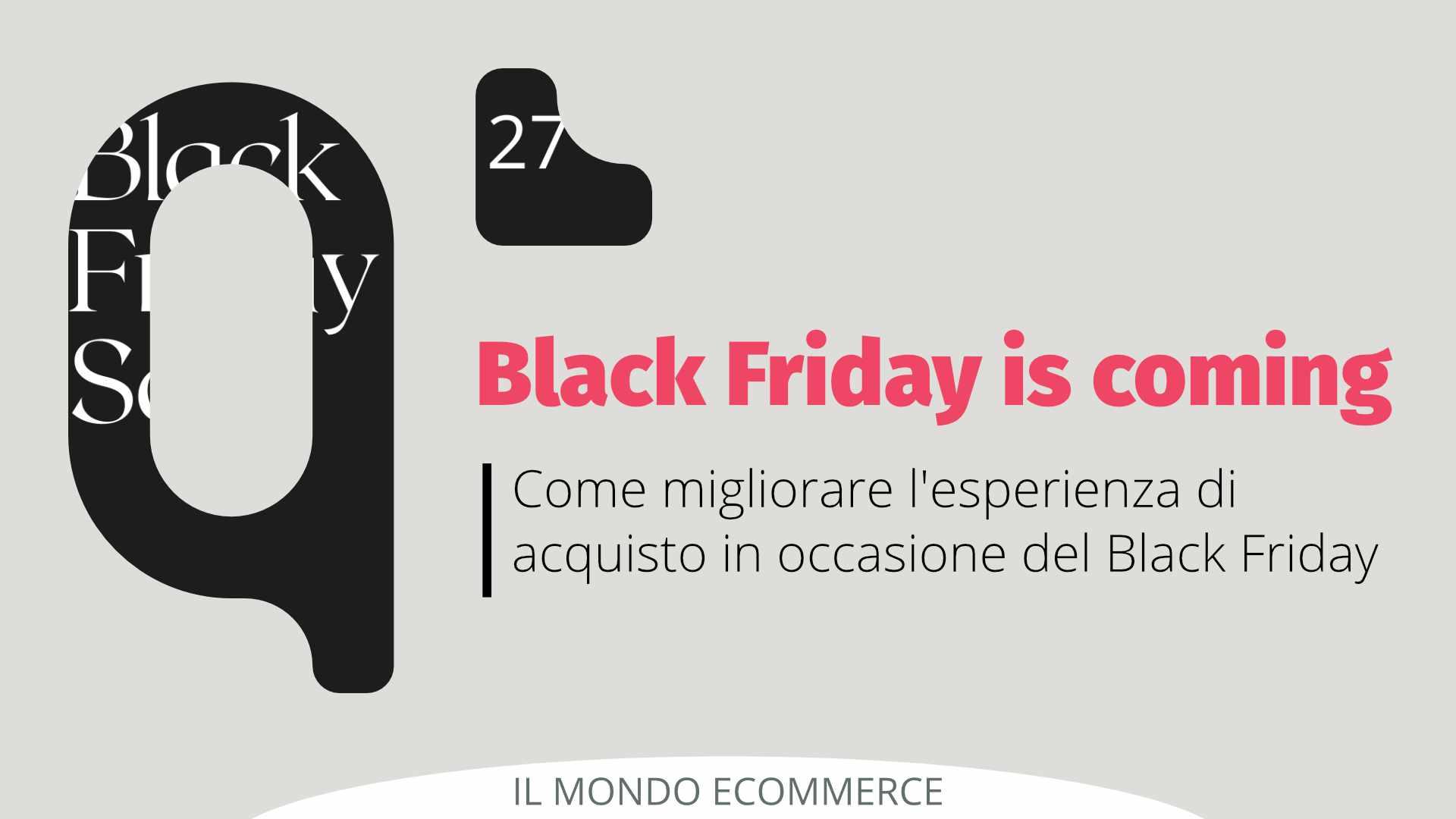 Come migliorare l'esperienza di acquisto in occasione del Black Friday