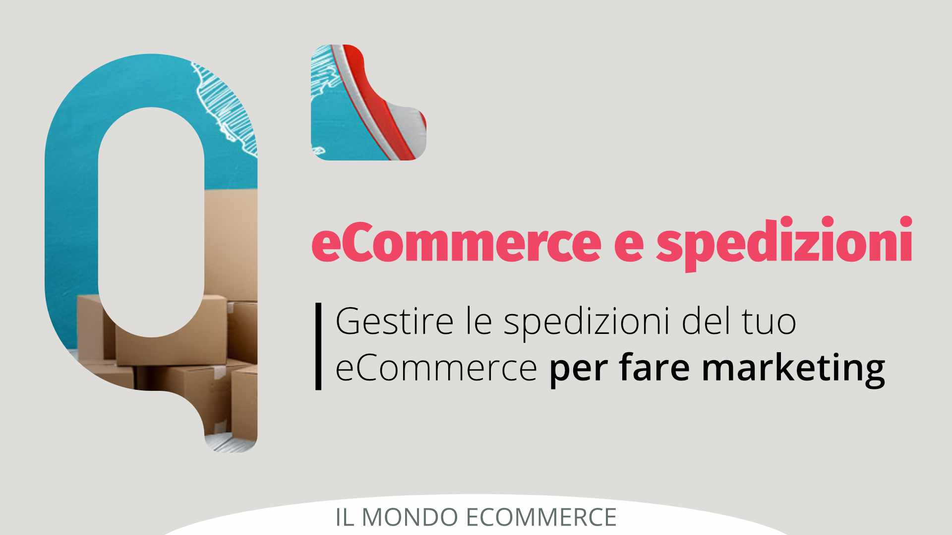 Gestire le spedizioni del tuo eCommerce per fare marketing