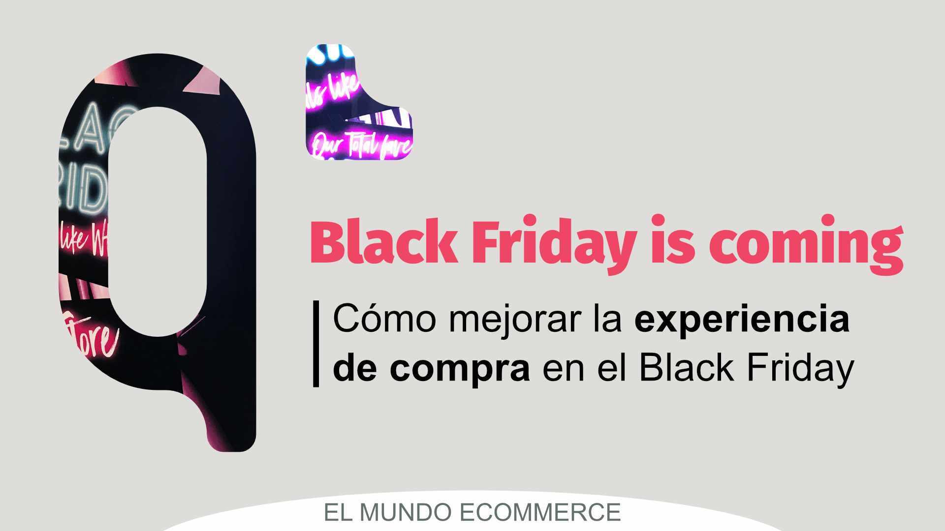 Cómo mejorar la experiencia de compra en el Black Friday