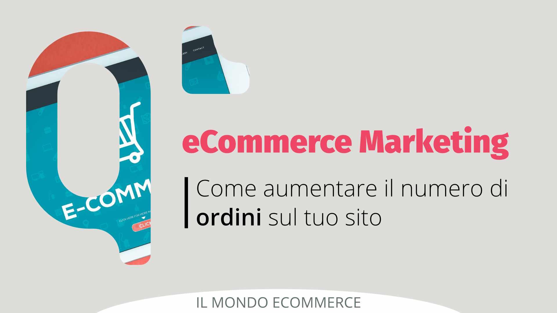 eCommerce marketing per aumentare gli ordini del tuo sito