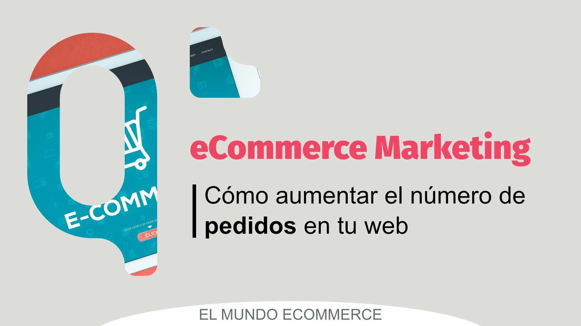 eCommerce marketing para aumentar los pedidos en tu web