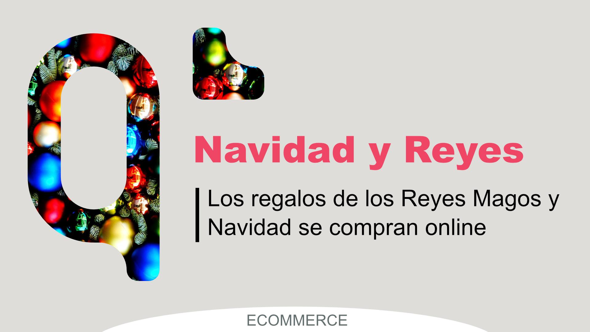 Ventas Online Reyes y Navidad