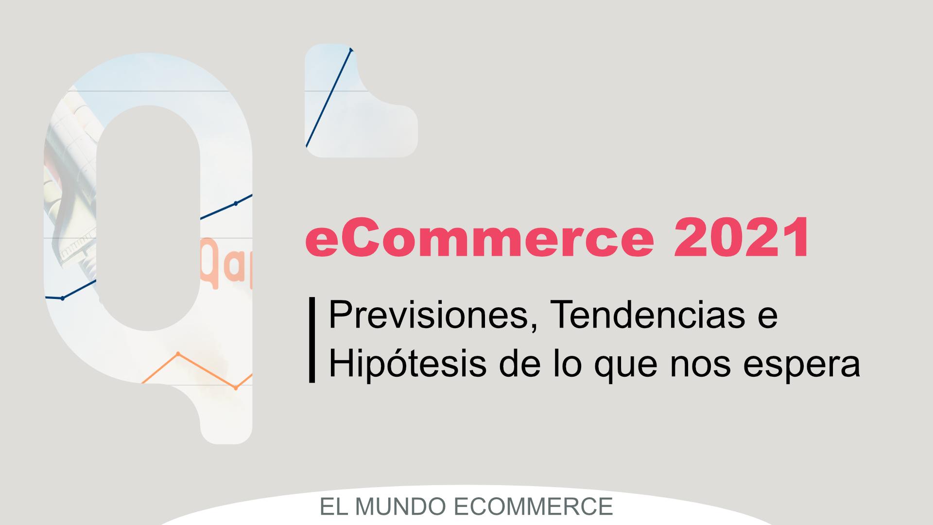 ecommerce 2021 tendencias