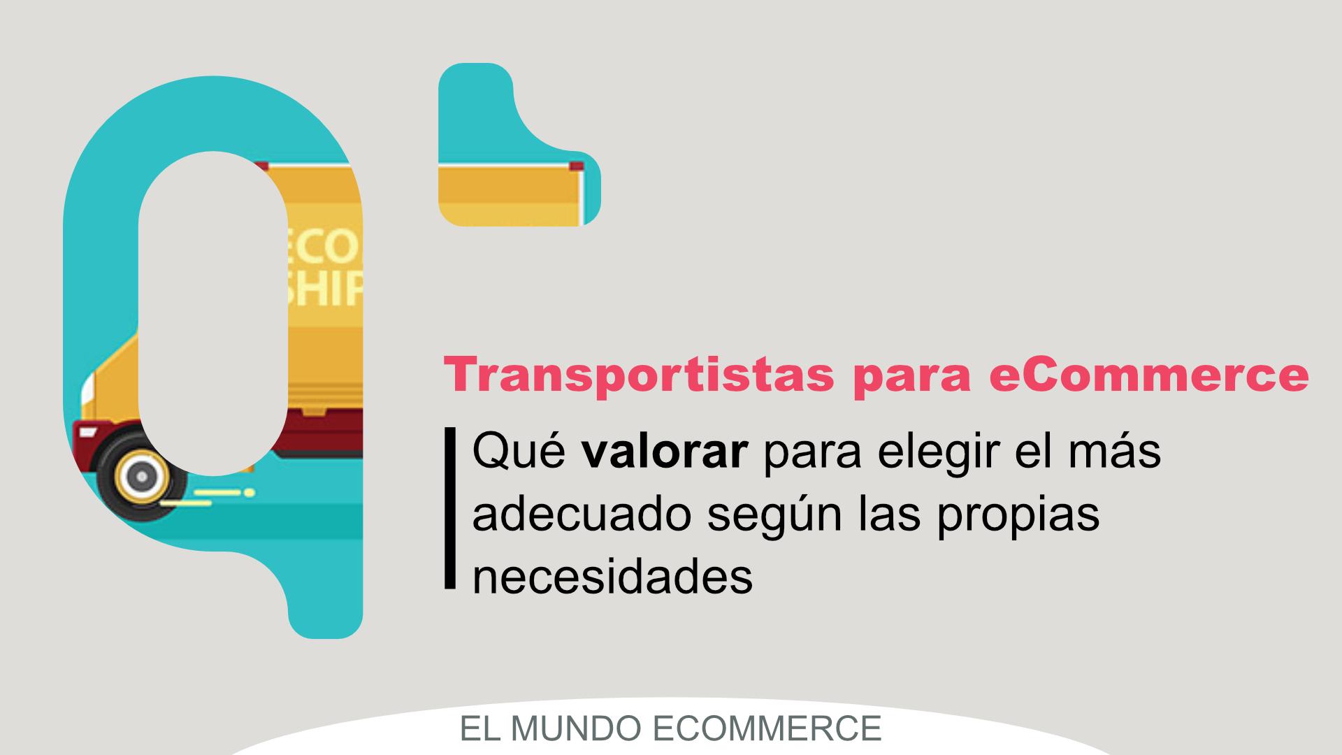 Cómo elegir el mejor transportista para tu eCommerce