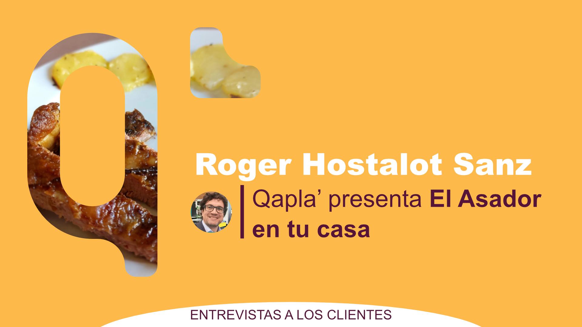 Qapla' presenta El Asador en Tu Casa: Entrevista a Roger Hostalot