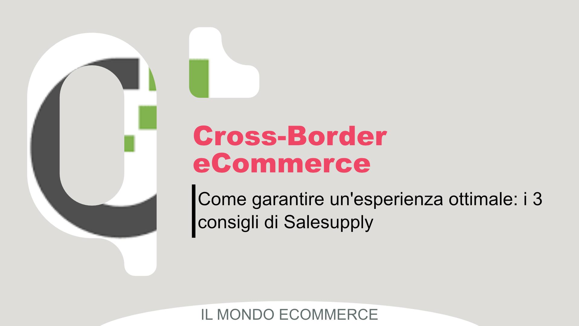 4 modi per garantire un'esperienza del cliente cross-border ottimale
