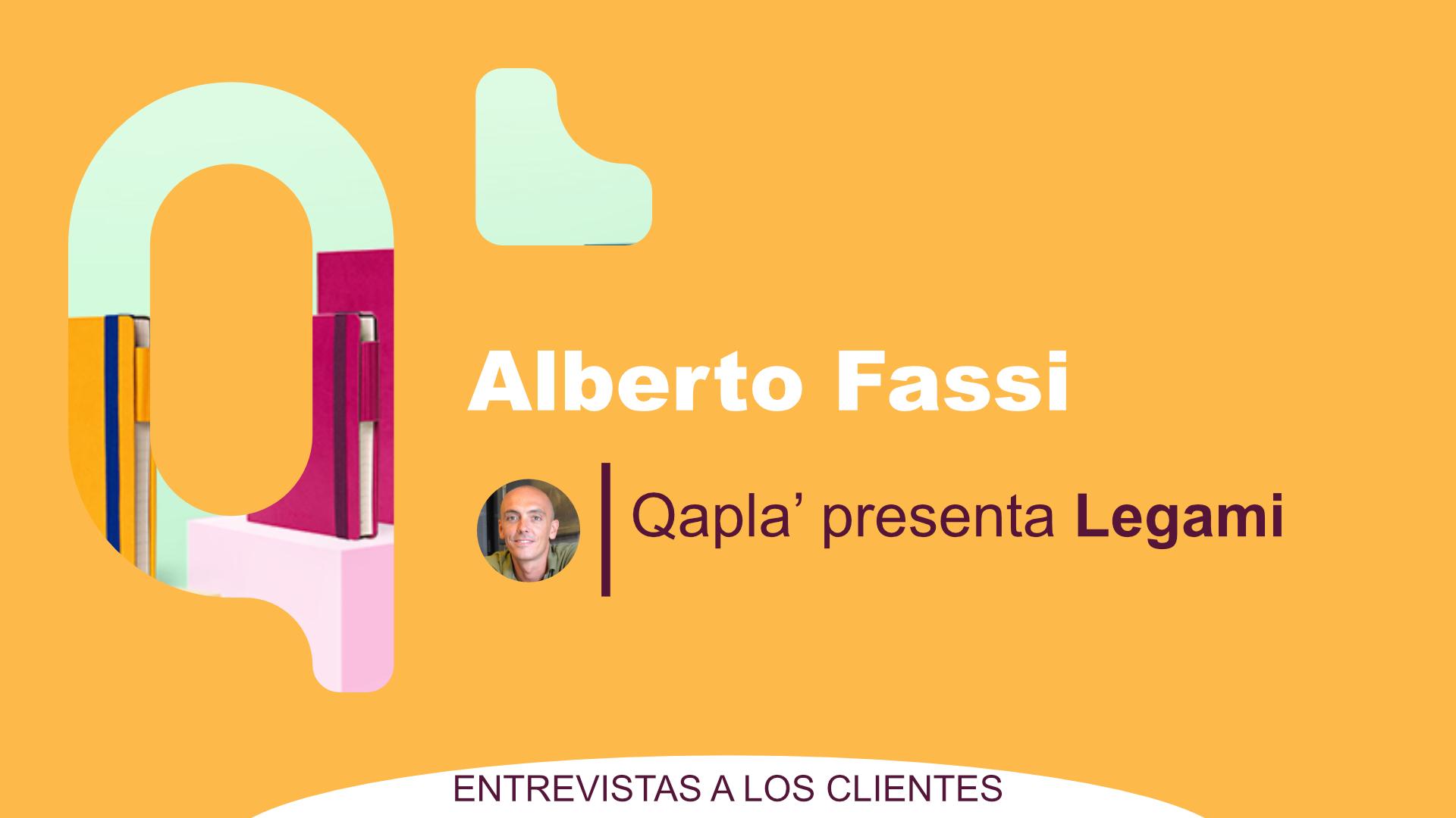 Qapla' presenta Legami: Entrevista a Alberto Fassi