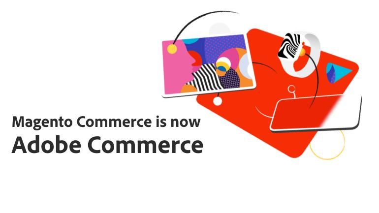 Magento Commerce - Adobe